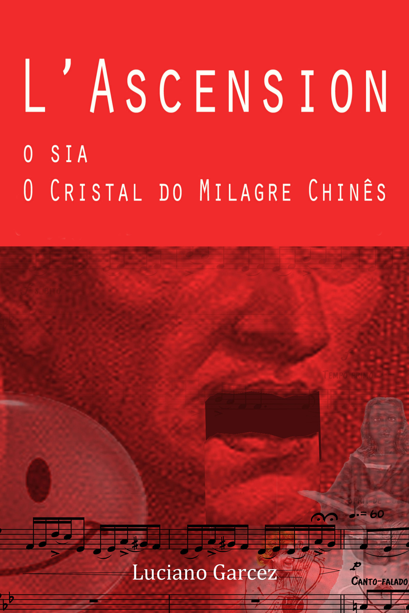 capa L'Ascension, O sia, O Cristal do Milagre chinês