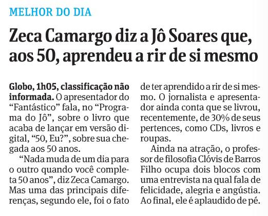 Zeca Camargo diz a Jô Soares que, aos 50, aprendeu a rir de si mesmo